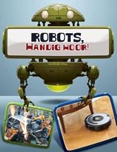 Robots in actie - Robots, handig hoor!