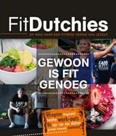 FitDutchies - Gewoon is fit genoeg