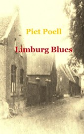 Limburg Blues | Piet Poell |