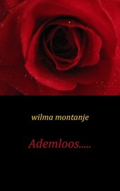 Ademloos..... | Wilma Montanje |