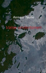 Valse ondertonen | Reinald Teune |