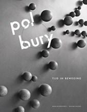 Pol Bury. Tijd in Beweging