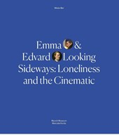 Emma and Edvard.Love in the Time of Loneliness