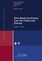 New Bank Insolvency Law for China and Europe Volume 1: China