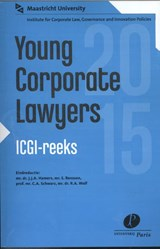 ICGI reeks Young Corporate Lawyers | C.A. Schwarz ; R.A. Wolf ; S. Renssen |