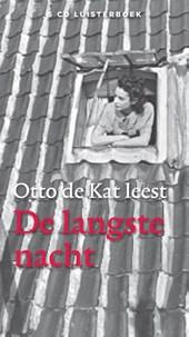 De langste nacht, Luisterboek 4 CD's, voorgelezen door Otto de Kat