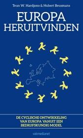 Europa heruitvinden, De cyclische ontwikkeling van Europa vanuit een bedrijfskundig model