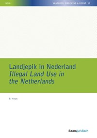 Landjepik in Nederland / Illegal Land Use in the Netherlands | B. Hoops |