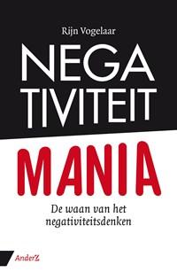 Negativiteit Mania | Rijn Vogelaar |