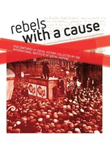 Rebels with a cause | Iisg |