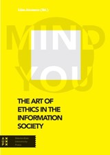 The Art of Ethics in the Information Society, Mind You |  |