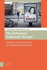 The Holocaust, Israel and 'the Jew' | Remco Ensel ; Evelien Gans |