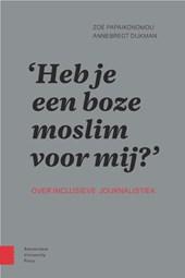 Heb je een boze moslim voor mij?
