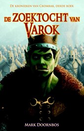 De zoektocht van Varok