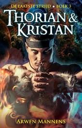 De laatste strijd Thorian en Kristan