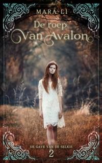 De roep van Avalon | Mara Li |