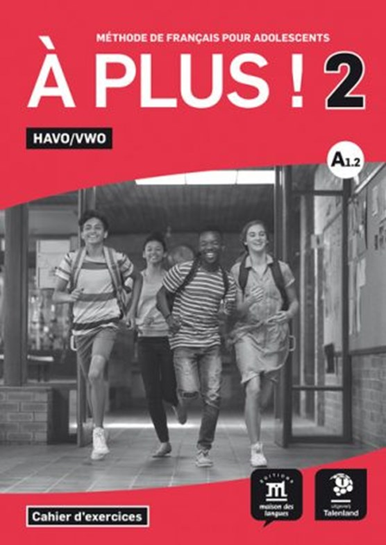 A plus! 2 HAVO VWO Cahier d'exercises