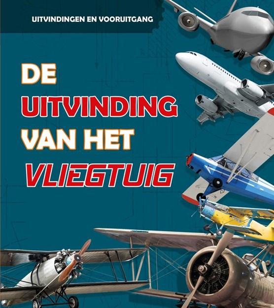 De uitvinding van het vliegtuig