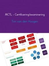 MCTL - Certificering/examinering