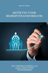 Motieven voor bedrijfstransformatie
