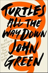 Turtles all the way down | John Green |