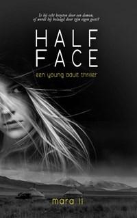 Half Face | Mara Li |