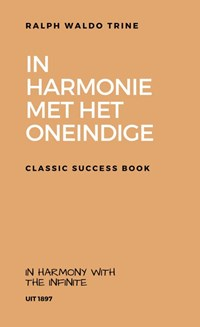 In Harmonie met het Oneindige | Ralph Waldo Trine |