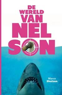 De wereld van Nelson | Marco Driehuizen |
