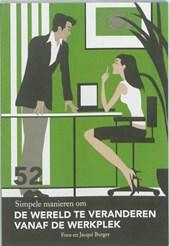 52 simpele manieren om de wereld te veranderen van de werkplek