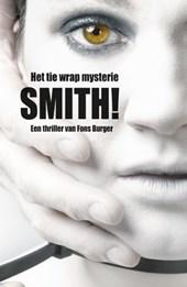 Smith! Het tie wrap mysterie