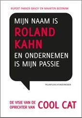 Mijn naam is Roland Kahn en ondernemen is mijn passie