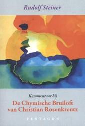 Kommentaar bij De Chymische bruiloft van Christian Rosenkreutz