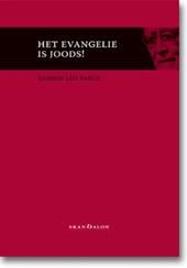 Het evangelie is joods !