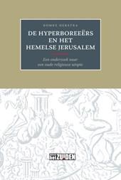 De Hyperboreeers en het hemelse Jerusalem