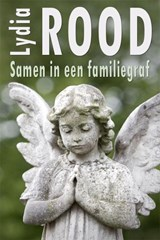 Samen in een familiegraf | Lydia Rood |