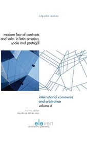 International Commerce and Arbitration Modern Law of Contracts and Sales in Latin America, Spain and Portugal
