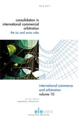Consolidation in International Commercial Arbitration | Lara Pair |