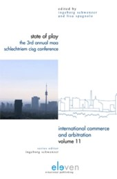 International Commerce and Arbitration State of Play | Ingeborg Schwenzer ; Lisa Spagnolo |