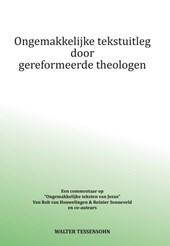 Ongemakkelijke tekstuitleg door gereformeerde theologen