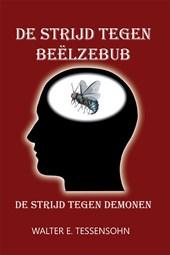 De strijd tegen Beëlzebub