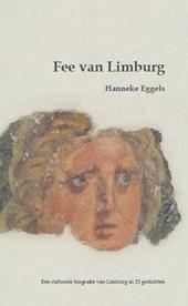 Fee van Limburg*  Culturele biografie van Limburg in 25 gedichten