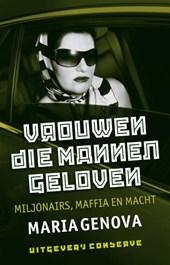 Vrouwen die mannen geloven (1+1 gratis ebook)