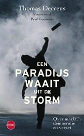Een paradijs waait uit de storm