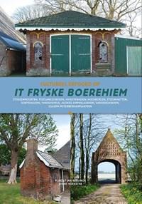 Cultureel erfgoed op het Friese boerehiem | Rj Wielinga ; Wh Hoekstra |