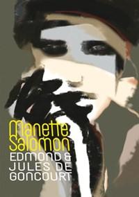 Manette Salomon | Edmond en Jules de Goncourt |