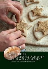 Werkboek Gistdeegspecialiteiten & sierwerk gistdeeg