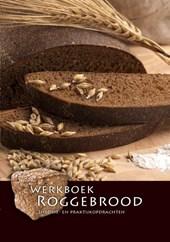 Werkboek roggebrood