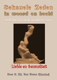 Seksuele zeden in woord en beeld | D. Ph. van Vloten-Elderinck |