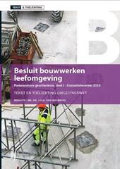 Tekst & Toelichting Besluit bouwwerken leefomgeving