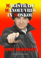 Magistrale manoeuvres in Moskou